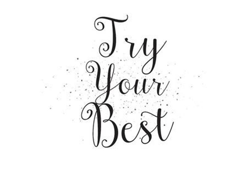 54504833-try-your-best-inscription-greeting-card-with-calligraphy-hand-drawn-design-black-and-white-usable-as.jpg